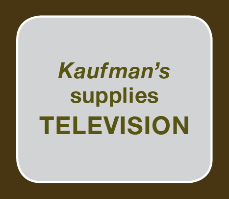 Kaufman's supplies Television